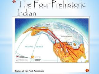 The Four Prehistoric Indian Periods
