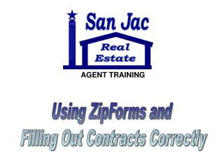 Using ZipForms and  Filling Out Contracts Correctly