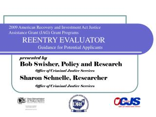 2009 American Recovery and Investment Act Justice           Assistance Grant JAG Grant Programs  REENTRY EVALUATOR