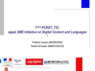 7 ème  PCRDT, TIC:  appel  SME Initiative on Digital Content and Languages
