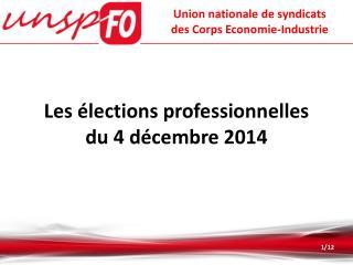 Les élections professionnelles du 4 décembre 2014