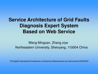 Service Architecture of Grid Faults Diagnosis Expert System Based on Web Service