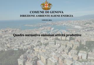 COMUNE DI GENOVA DIREZIONE AMBIENTE IGIENE ENERGIA