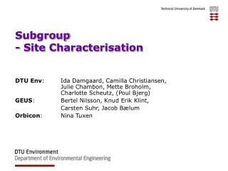 Subgroup  - Site Characterisation