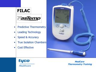 Predictive Thermometry Leading Technology Speed  Accuracy True Isolation Chambers Cost Effective