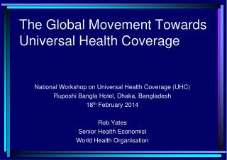 The Global Movement Towards Universal Health Coverage