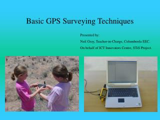 Basic GPS Surveying Techniques