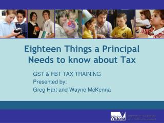 Eighteen Things a Principal Needs to know about Tax