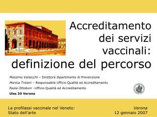 La profilassi vaccinale nel Veneto: Stato dell'arte