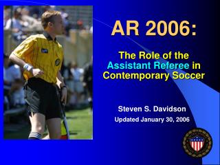 AR 2006: The Role of the Assistant Referee  in Contemporary Soccer