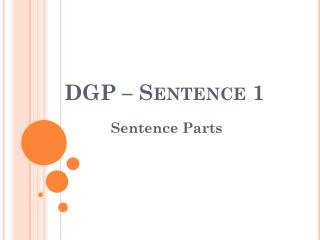 DGP – Sentence 1