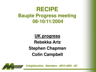 RECIPE  Baupte Progress meeting  08-10/11/2004