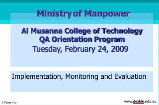 Al Musanna College of Technology QA Orientation Program  Tuesday, February 24, 2009