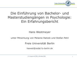 Die Einführung von Bachelor- und Masterstudiengängen in Psychologie: Ein Erfahrungsbericht