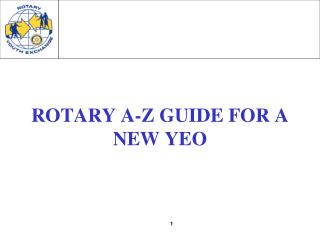 ROTARY A-Z GUIDE FOR A NEW YEO