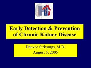 Early Detection & Prevention of Chronic Kidney Disease