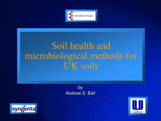 Soil health and microbiological methods for UK soils