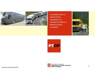 LA INCIDÈNCIA DE LA INSPECCIÓ DEL TRANSPORT A LA SEGURETAT VIÀRIA I LA PREVENCIÓ DELS  ACCIDENTS