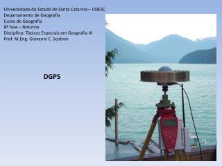 Universidade do Estado de Santa Catarina – UDESC Departamento de Geografia Curso de Geografia