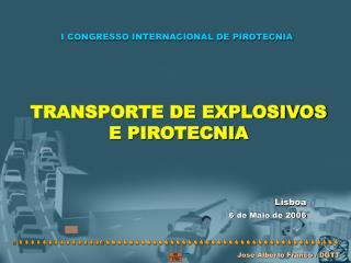 TRANSPORTE DE EXPLOSIVOS E PIROTECNIA