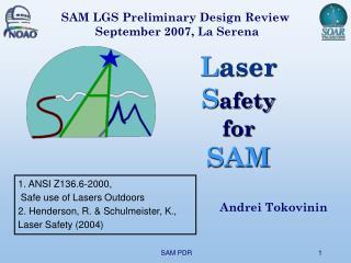 L aser S afety  for SAM