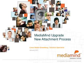 MediaMind Upgrade New Attachment Process