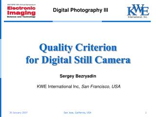 Quality Criterion  for Digital Still Camera