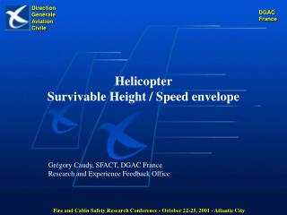 Helicopter  Survivable Height / Speed envelope