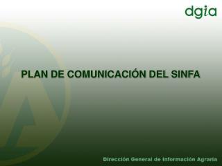 PLAN DE COMUNICACI�N DEL SINFA
