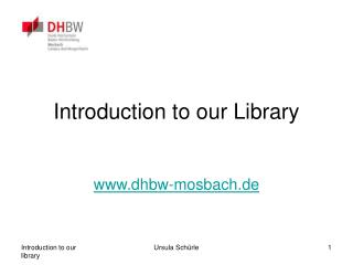 Introduction to our Library