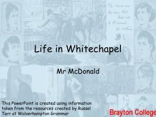 Life in Whitechapel