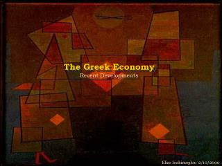 The Greek Economy Recent Developments