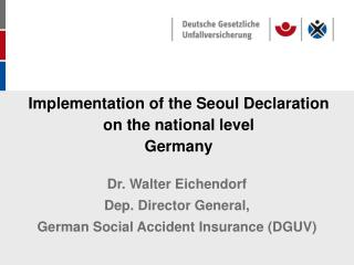 Implementation of the Seoul Declaration  on the national level  Germany