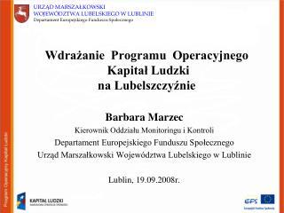 Wdrażanie  Programu  Operacyjnego  Kapitał Ludzki  na Lubelszczyźnie