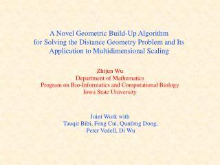 Zhijun Wu Department of Mathematics Program on Bio-Informatics and Computational Biology