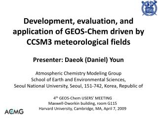 4 th  GEOS-Chem USERS� MEETING Maxwell-Dworkin building, room G115