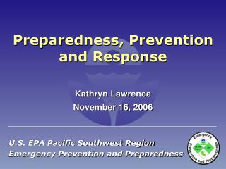 Preparedness, Prevention and Response