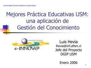 Mejores Práctica Educativas USM: una aplicación de  Gestión del Conocimiento