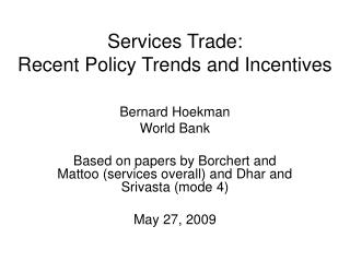 Services Trade:  Recent Policy Trends and Incentives