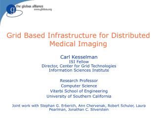Grid Based Infrastructure for Distributed Medical Imaging