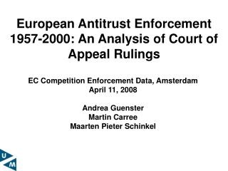 European Antitrust Enforcement 1957-2000: An Analysis of Court of Appeal Rulings