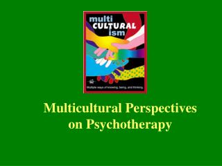 Multicultural Perspectives on Psychotherapy