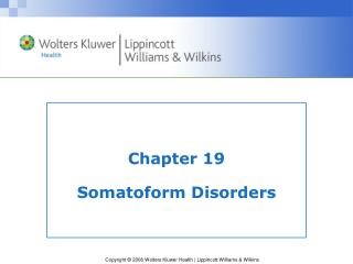 Chapter 19 Somatoform Disorders