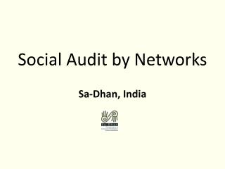 Social Audit by Networks Sa-Dhan, India