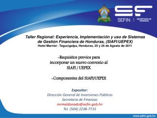 Expositor: Dirección General de Inversiones Públicas  Secretaria de Finanzas