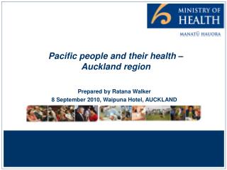 Pacific people and their health �  Auckland region