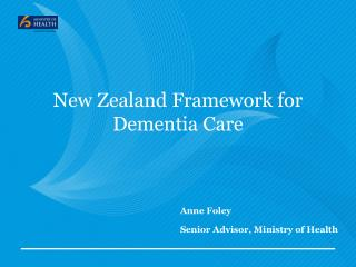 New Zealand Framework for Dementia Care