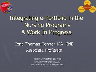 Integrating e-Portfolio in the  Nursing Programs   A Work In Progress