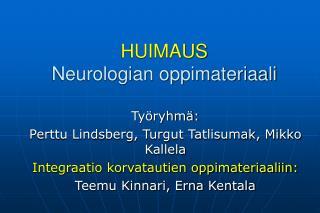 HUIMAUS Neurologian oppimateriaali
