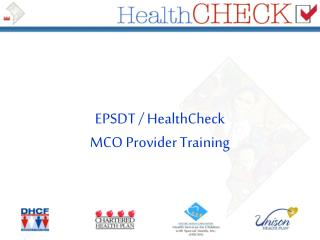 EPSDT / HealthCheck MCO Provider Training
